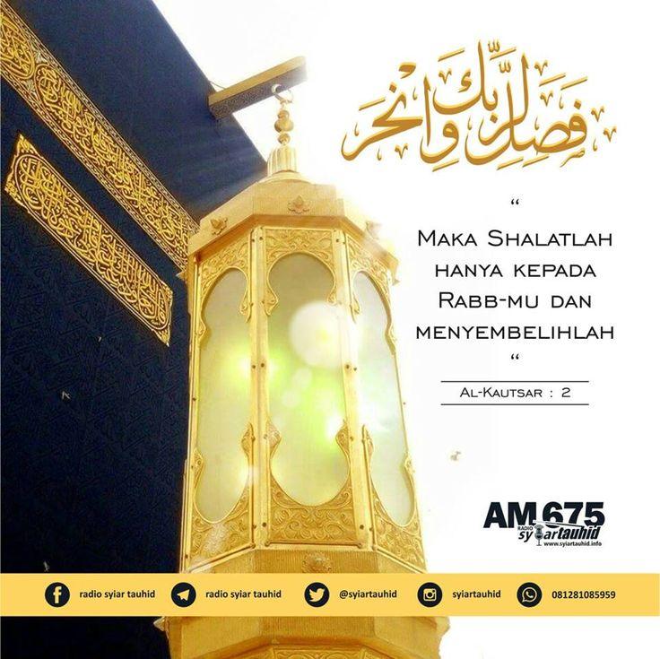 Follow @NasihatSahabatCom http://nasihatsahabat.com #nasihatsahabat #mutiarasunnah #motivasiIslami #petuahulama #hadist #hadis #nasihatulama #fatwaulama #akhlak #akhlaq #sunnah  #aqidah #akidah #salafiyah #Muslimah #adabIslami #DakwahSalaf # #ManhajSalaf #Alhaq #Kajiansalaf  #dakwahsunnah #Islam #ahlussunnah  #sunnah #tauhid #dakwahtauhid #Alquran #kajiansunnah #salafy #DalilAlquran #PerintahShalat #PerintahKurban #kurban #qurban #Shalat #Sembelihlah #menyembelih #QSAlKautsarayat2