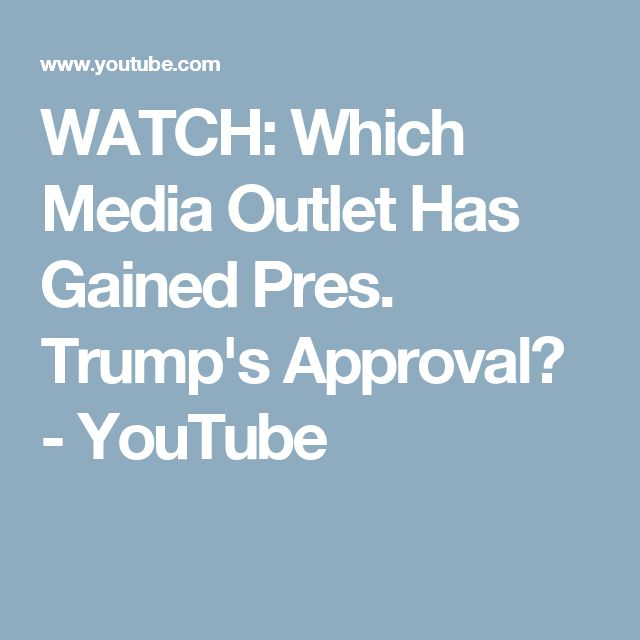 OAN ONE AMERICA NEWS NETWORK + WATCH: Which Media Outlet Has Gained Pres. Trump's Approval? - YouTube