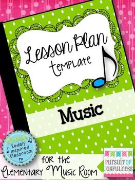 EDITABLE Lesson Planning Template and Weekly Planner #musicedchat #elemused