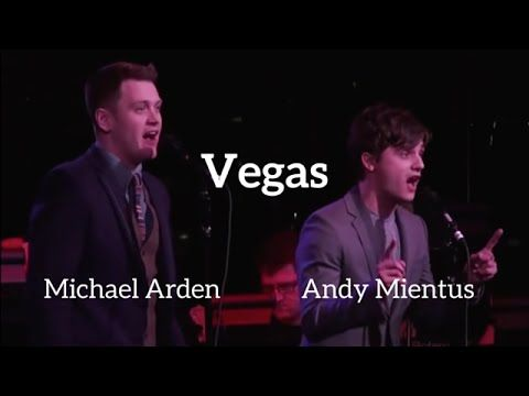 Michael Arden & Andy Mientus - Vegas (Kerrigan-Lowdermilk) / ANDY MIENTUS SING´S HERE WITH HIM´S SIGNIFICANT OTHER MICHAEL ARDEN !