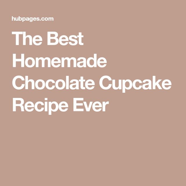 The Best Homemade Chocolate Cupcake Recipe Ever