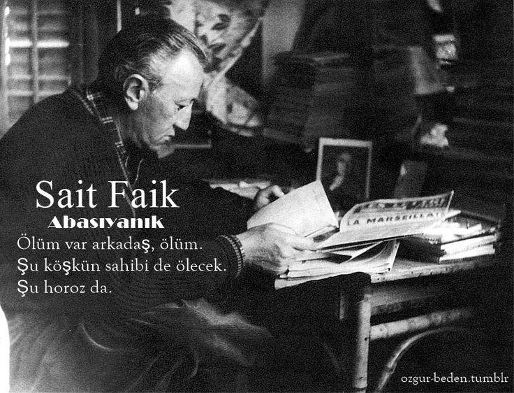 Sait Faik Abasıyanık'ı saygı, sevgi ve rahmetle anıyoruz. 11 Mayıs 1954