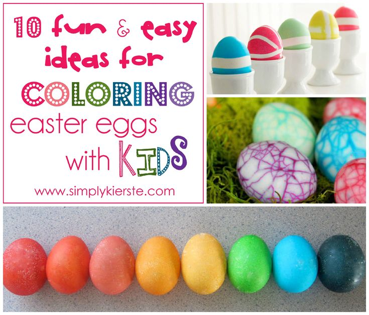 {10 fun & easy ideas for coloring easter eggs with kids