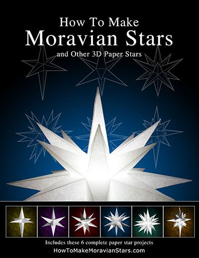 17 best How to make Paper Moravian Stars and other 3D Paper Stars ...