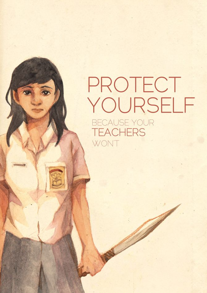 Protect Your Self because your Teachers Wont
