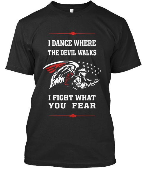 Firefighter Shirts, I DANCE WHERE THE DEVIL WALKS T-Shirt. #FirefighterStore #FirefighterShirts #IDANCEWHERETHEDEVILWALKS #FirefighterWife #ThinRedLine
