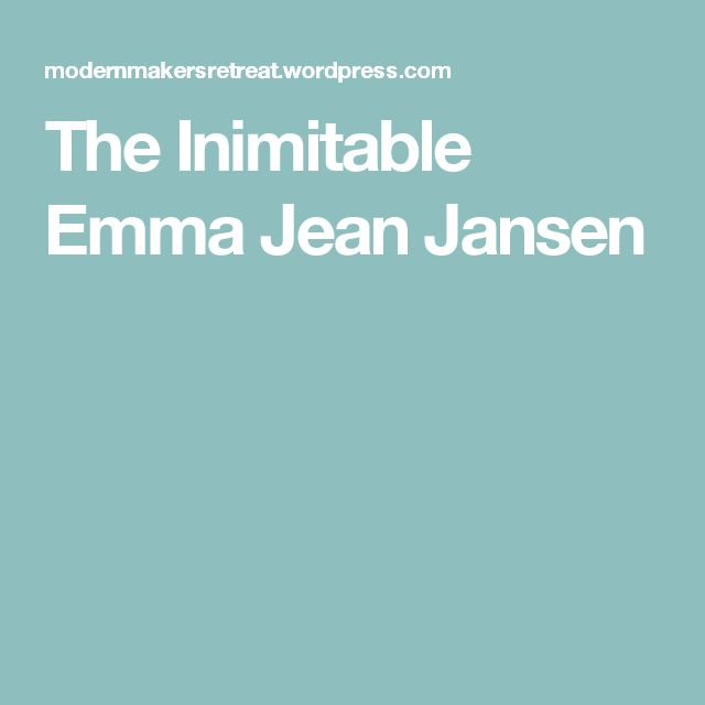 The Inimitable Emma Jean Jansen