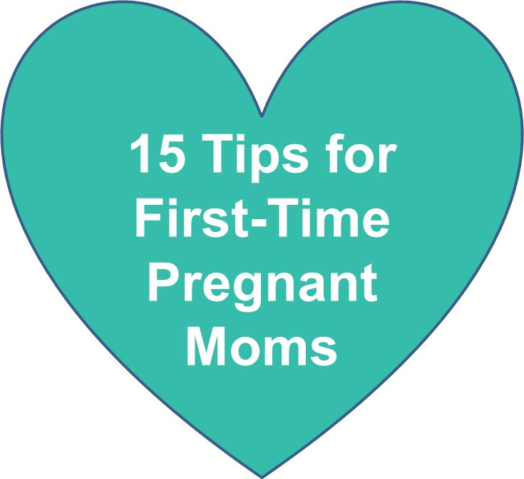 15 Tips by Trimester for First-time Pregnant Moms
