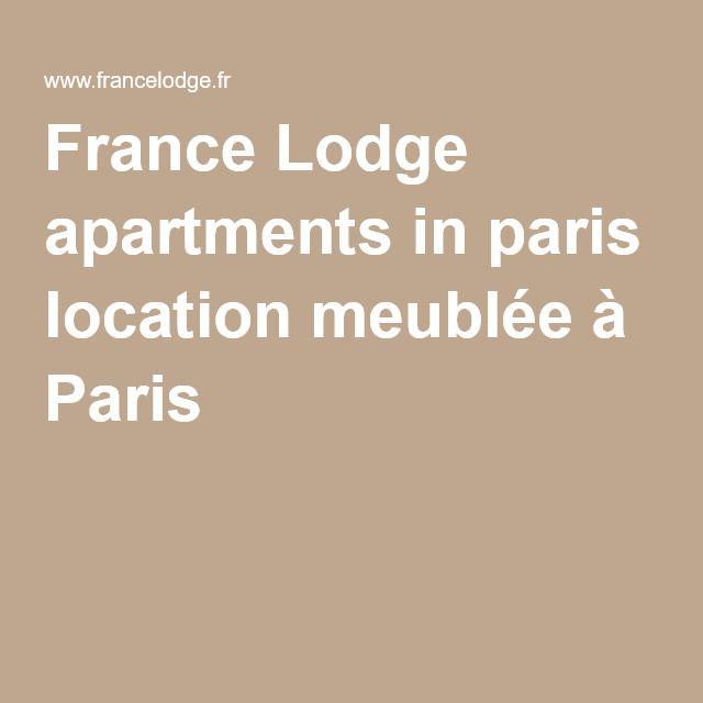 France Lodge apartments in paris location meublée à Paris