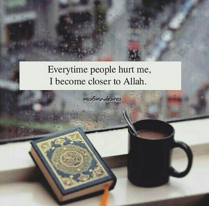 Through the good and the bad I turn to you.. For His (subhana wa ta'alaa) promise is True.