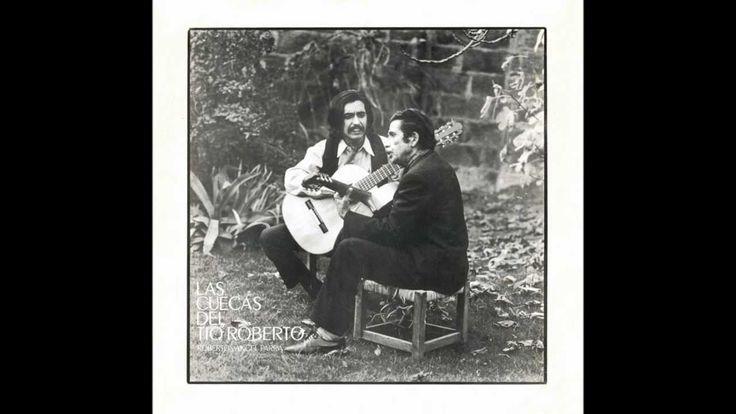 Angel Parra & Roberto Parra - Las Cuecas de Tio Roberto Full Album