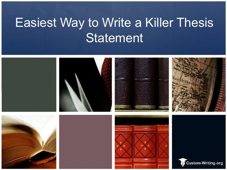 Easiest Way to Write a Thesis Statement by CustomWriting via slideshare