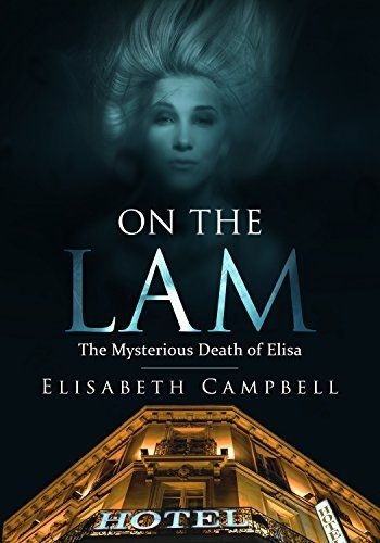 On the Lam: The Mysterious Death of Elisa #eReaderIQ