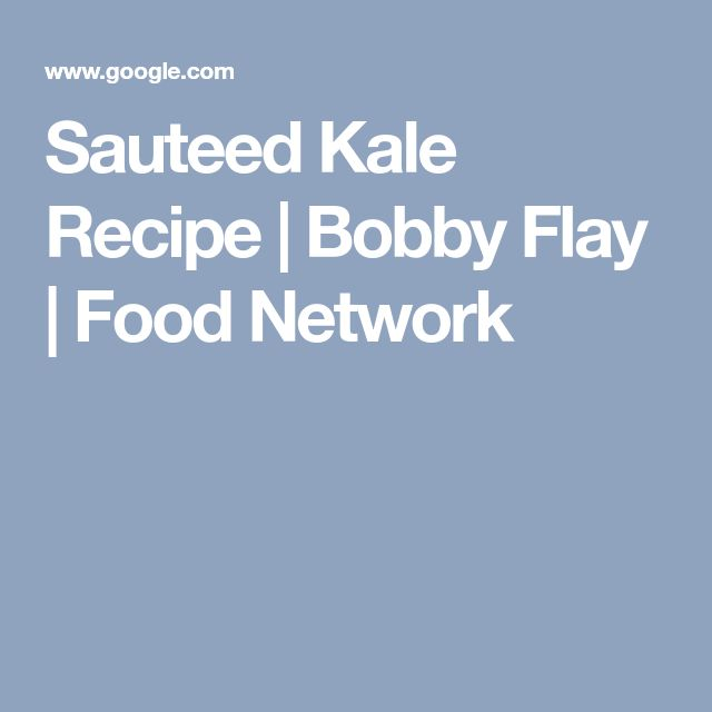 Sauteed Kale Recipe | Bobby Flay | Food Network