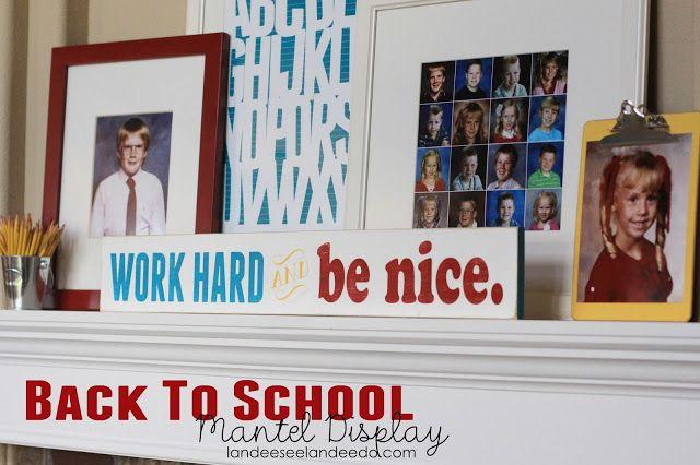Back To School Mantel Display