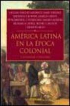 """Este enlace es de un libro llamado """"America Latina en la epoca colonial"""" y les llebara a un pequeño resumen de este y si les gusta o les interesa leer sobre el tema tambien pueden averiguar en el enlace."""