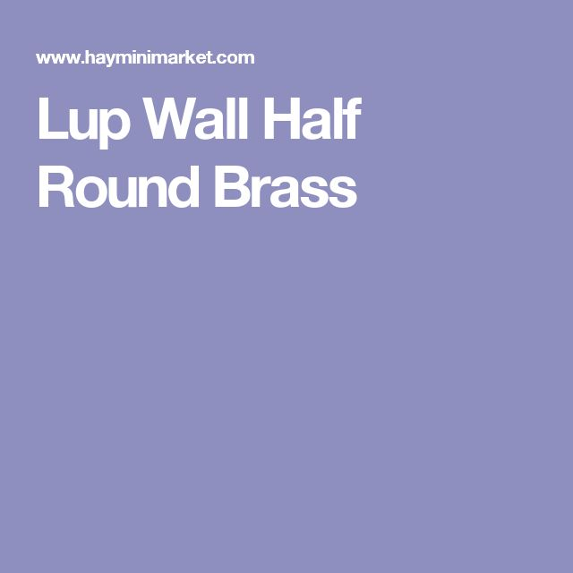 Lup Wall Half Round Brass