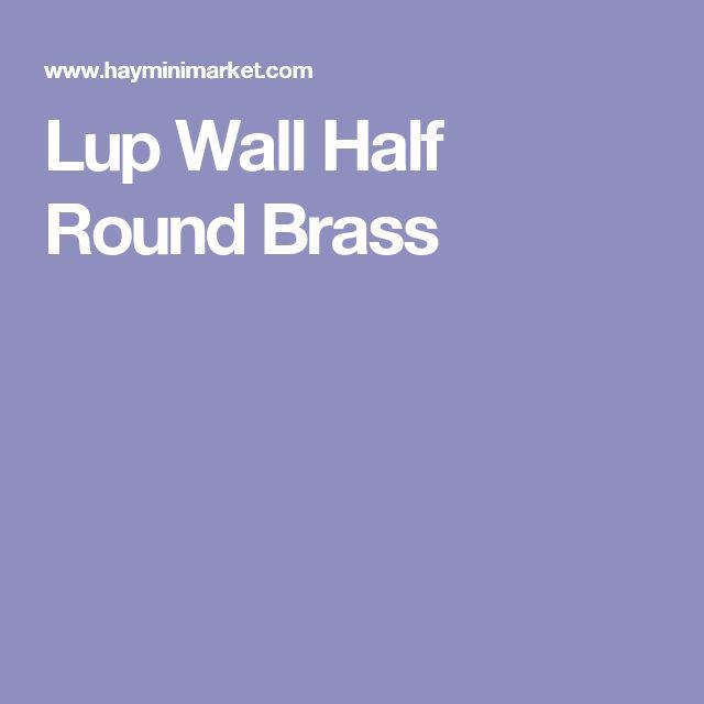 Lup Wall Half Round Brass