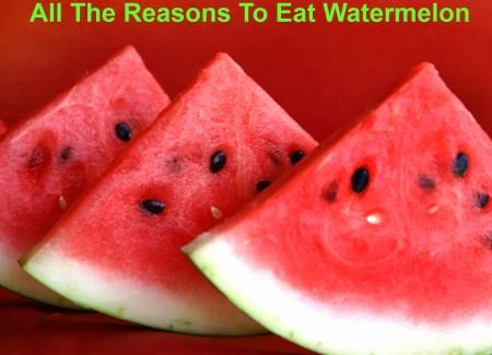 All The Reasons To Eat Watermelon
