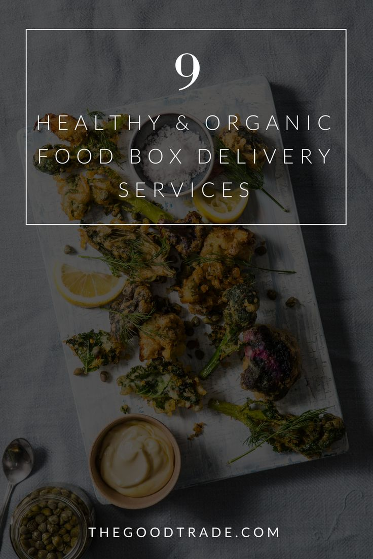These food delivery subscriptions will make eating healthy and organic more simple! // The Good Trade