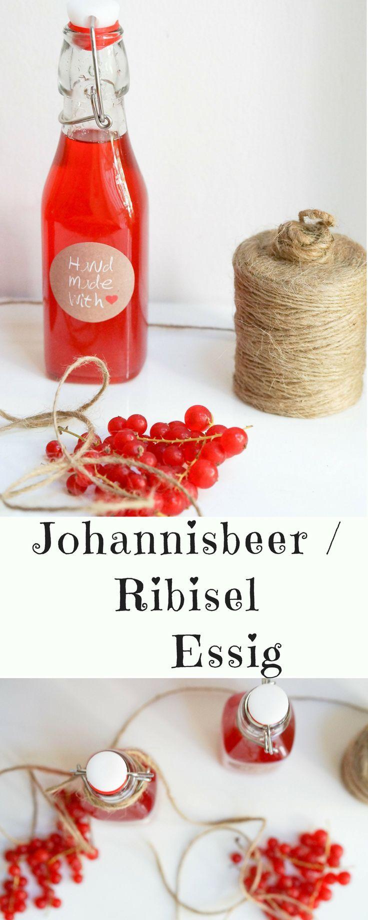 Ribisel Essig Johannisbeer Essig Rezept Geschenke Aus Der Küche