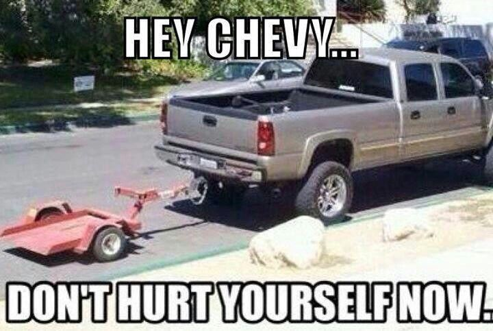 Hey Chevy.... don't hurt yourself now.