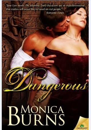 Historical Romance Lover: Dangerous by Monica Burns