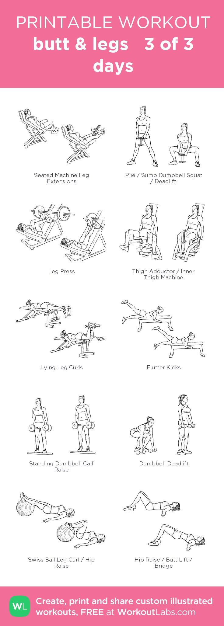 butt & legs  3 of 3 days:my custom printable workout by @WorkoutLabs #workoutlabs #customworkout