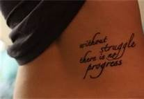 """Without struggle there is no progress"" i want this, love the placement"