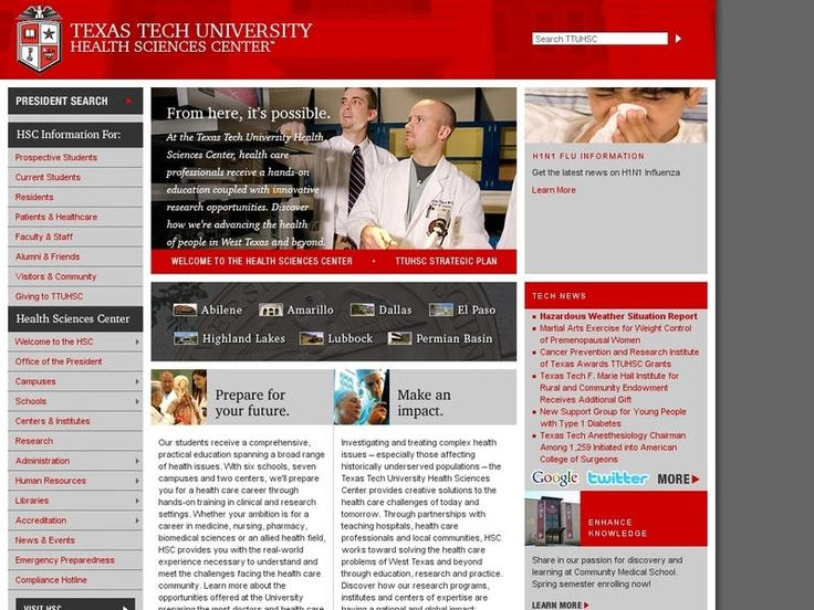 Texas Tech University Health Sciences Center-Step daughter plans to go to med school here! Woot!