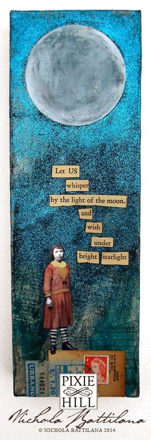 Let us whisper by the light of the moon and wish under bright starlight - collage on canvas - Nichola Battilana
