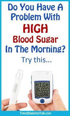 High blood sugar in the morning? Here are 10 practical tips to help bring them down.
