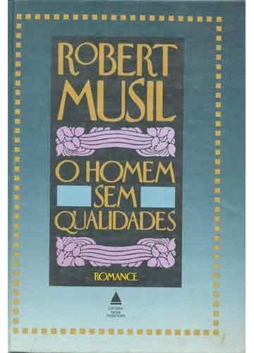 Livro - O Homem Sem Qualidades - capa antiga