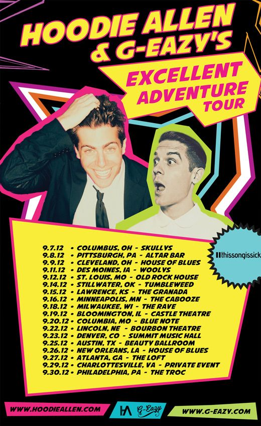 Hoodie Allen and G-Eazy!! September 15th :D cant tell you how excited i am! dream concert on my birthday!