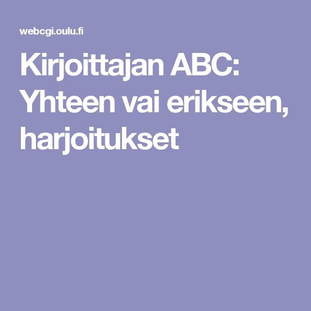 Kirjoittajan ABC: Yhteen vai erikseen, harjoitukset