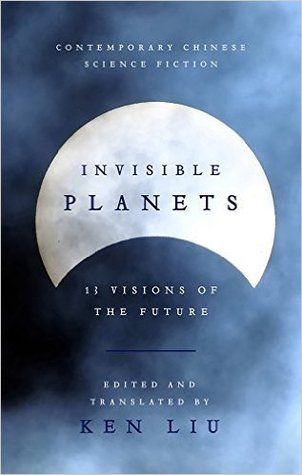 """Invisible planets: an anthology of Chinese SF"", edited by Ken Liu - Liu Cixin's ""Taking Care of God"" relates the problems that arise when the ancient interstellar travellers who created human civilization return to Earth. Ma Boyong's ""The City of Silence"" is set in a future where all communication is rigidly controlled by a totalitarian government, and Xia Jia's ""Night Journey of the Dragon-Horse"" takes place in a post-apocalyptic world where machines have outlived the humans who made them."