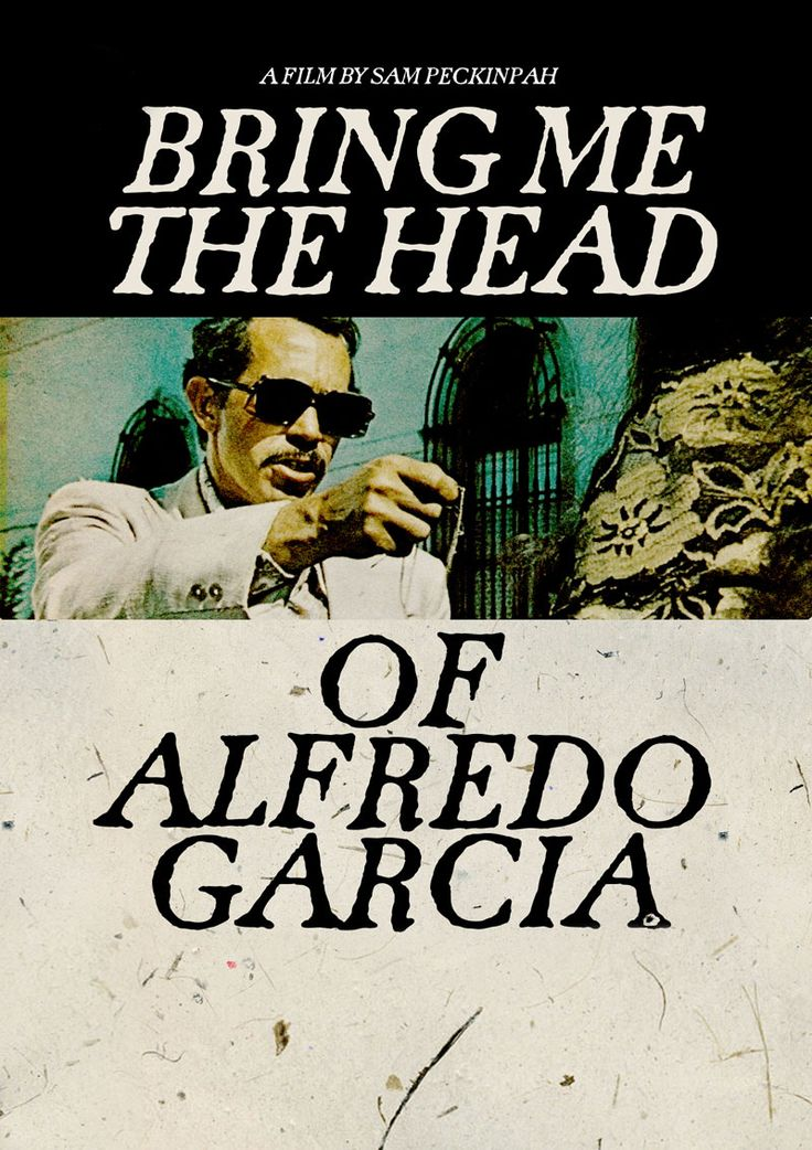 Bring Me the Head of Alfredo Garcia (1974), directed by Sam Peckinpah. Starring Warren Oates. http://davidnilsenwriter.com/2015/05/18/beat-up-men-beat-up-machines-bring-me-the-head-of-alfredo-garcia-1974/ Classic film