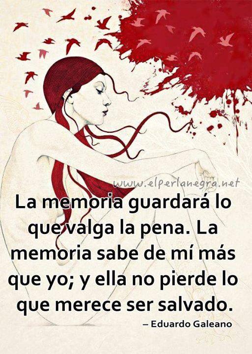 La memoria. Eduardo Galeano*