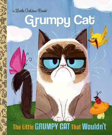 The Little Grumpy Cat that Wouldn't (Grumpy Cat) by Golden Books | PenguinRandomHouse.com    Amazing book I had to share from Penguin Random House