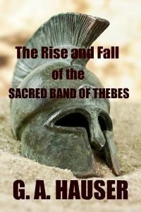 The Rise and Fall of the Sacred Band of Thebes - All Romance Ebooks
