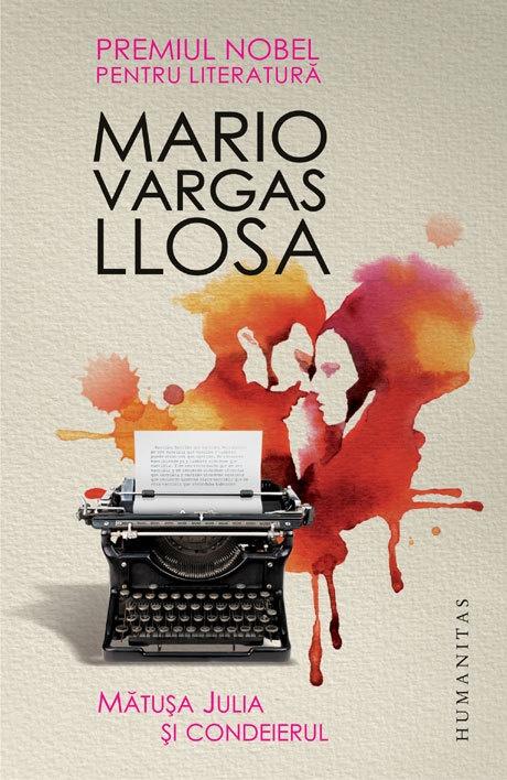 Matusa Julia si condeierul - Mario Vargas Llosa