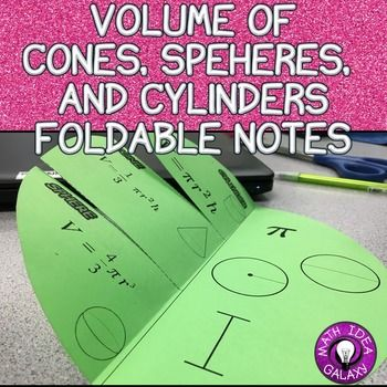 Volume of Cylinders, Cones, and Spheres Foldable Notes is a great addition to an interactive notebook.  It shows the volume formulas for Cylinders, Cones, and Spheres and vocabulary words radius, diameter, pi, and height. This resource includes 2 versions of this foldable (one with formulas and shape pictures and one without.) Supports 8th Grade CCSS 8.G.C.9