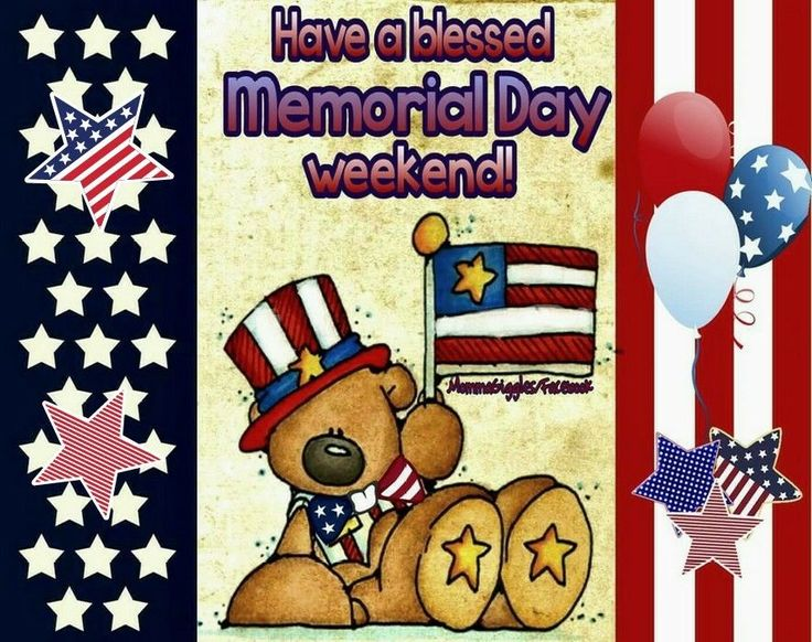 Have A Blessed Memorial Day Weekend patriotic memorial day happy memorial day me…
