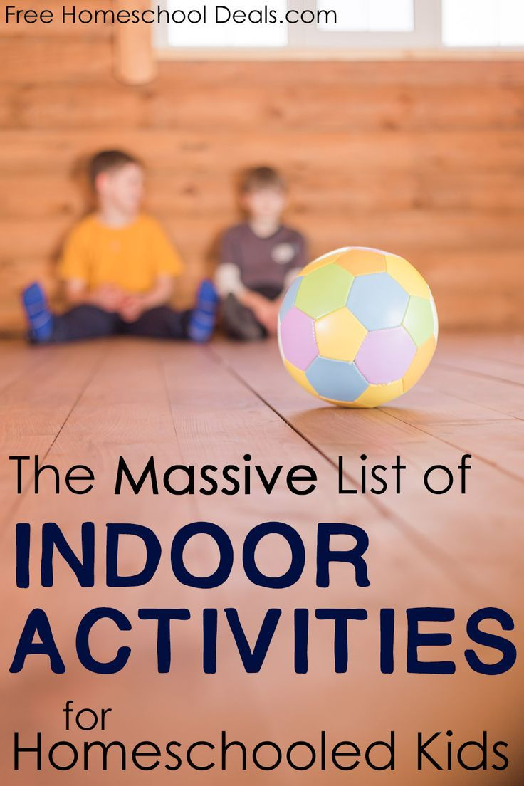 The Massive List of Indoor Activities for Homeschooled Kids!  Over 100 Ideas!