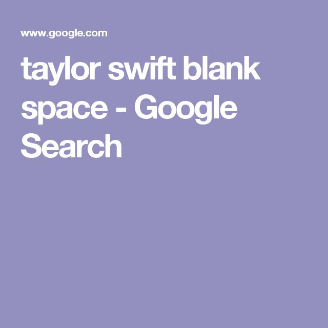 taylor swift blank space - Google Search