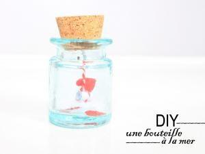 DIY • Une bouteille à la mer [Love inside] • Hellocoton.fr
