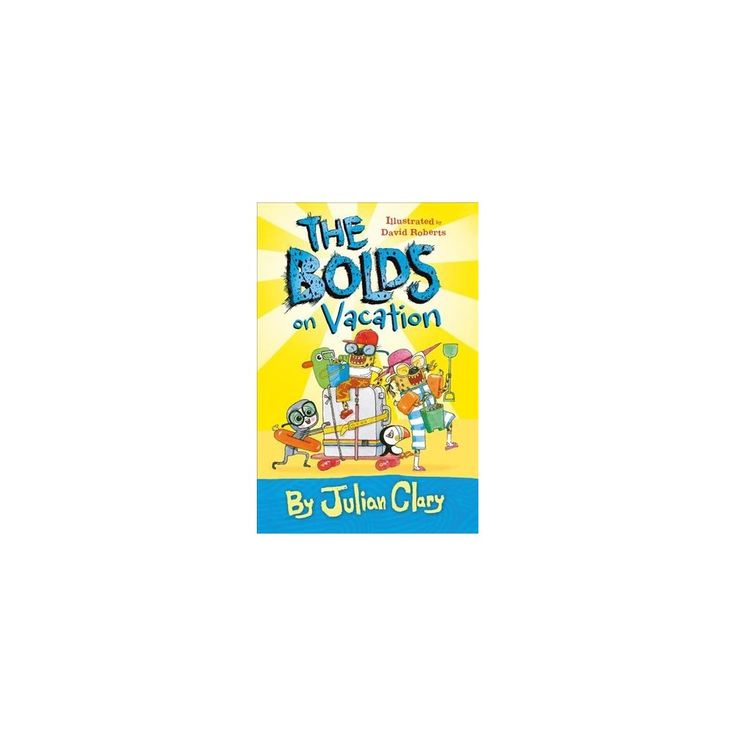 Bolds on Vacation (Hardcover) (Julian Clary)