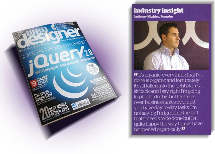 Very proud to be featured in Web Designer Issue 211 Web Designer goes undercover to get an interview with forward-thinking digital agency.
