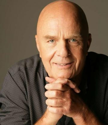Wayne Dyer - He has a great influence on my life.