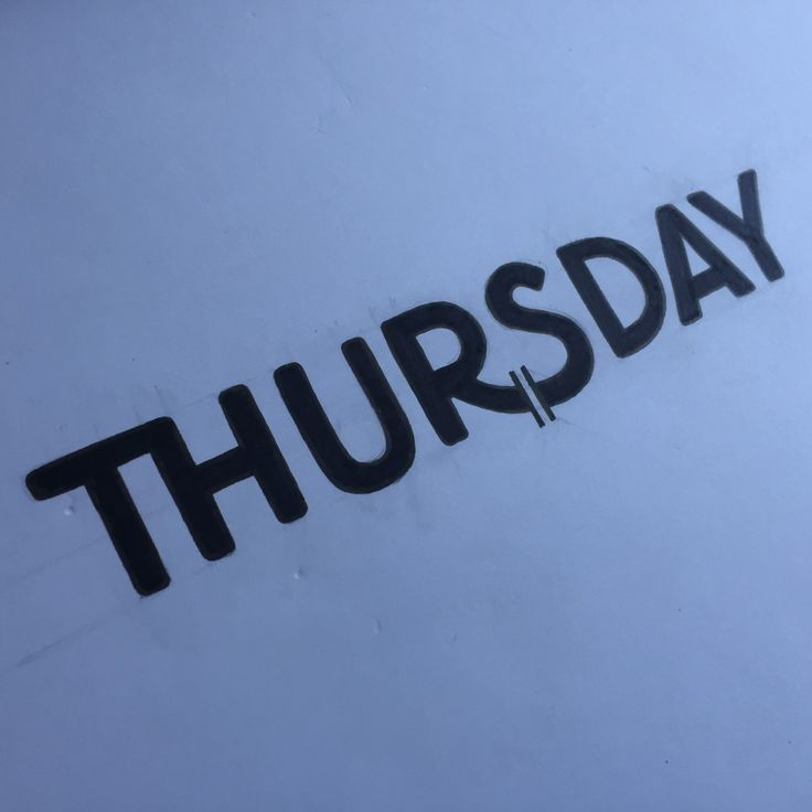 Days of the week : Thursday - A hand drawn type.